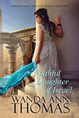 Faithful Daughter of Israel Kindle Edition