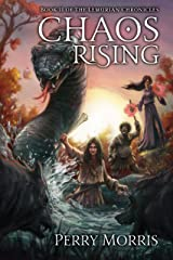 Chaos Rising (The Lemurian Chronicles Book 2) Kindle Edition