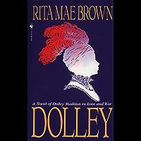 Dolley: A Novel