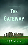 The Gateway (The Lost Relics Book 0)