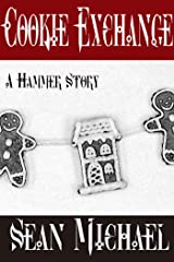Cookie Exchange: A Hammer Club Holiday Story Kindle Edition