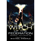Witch Of The Federation V (Federal Histories Book 5) (English Edition)