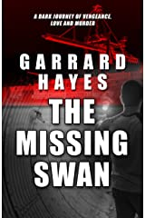 The Missing Swan: A Crime and Suspense Thriller (Bill Conlin Thriller Book 2) Kindle Edition