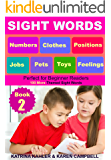 SIGHT WORDS - Level 1: Book 2 - Pets Clothes Toys Jobs Numbers Feelings Positions: Over 100 Single Words with Pictures for 2 - 5 year olds Beginner Readers