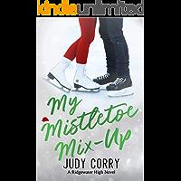 My Mistletoe Mix-Up (Ridgewater High Romance Book 5) (English Edition)