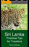 Sri Lanka: Practical Tips for Travelers