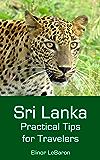 Sri Lanka: Practical Tips for Travelers (English Edition)