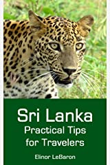 Sri Lanka: Practical Tips for Travelers Kindle Edition