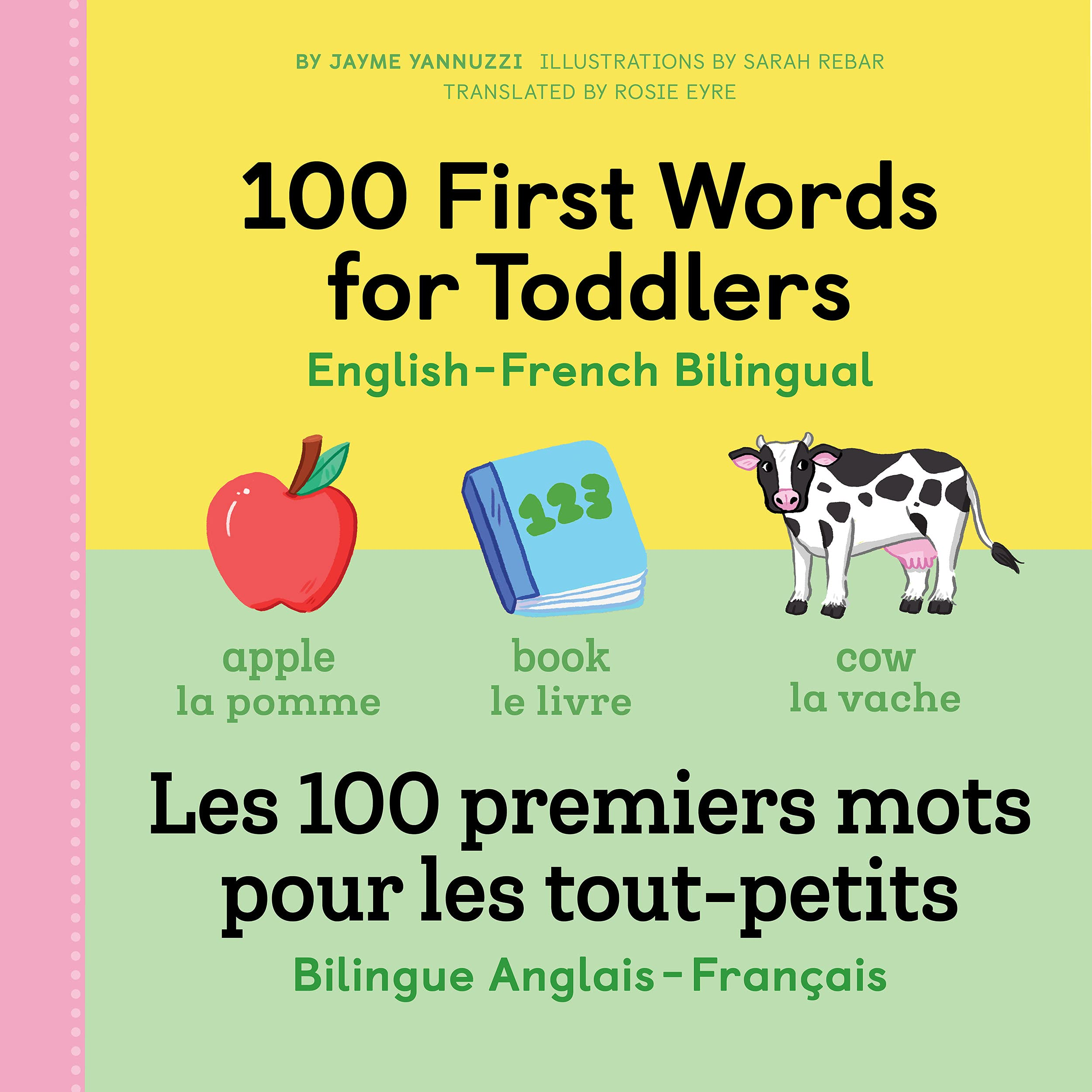 100 First Words for Toddlers: English-French...