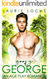 Goofy George: An M/m Age Play Romance (Neverland Hills Book 3)