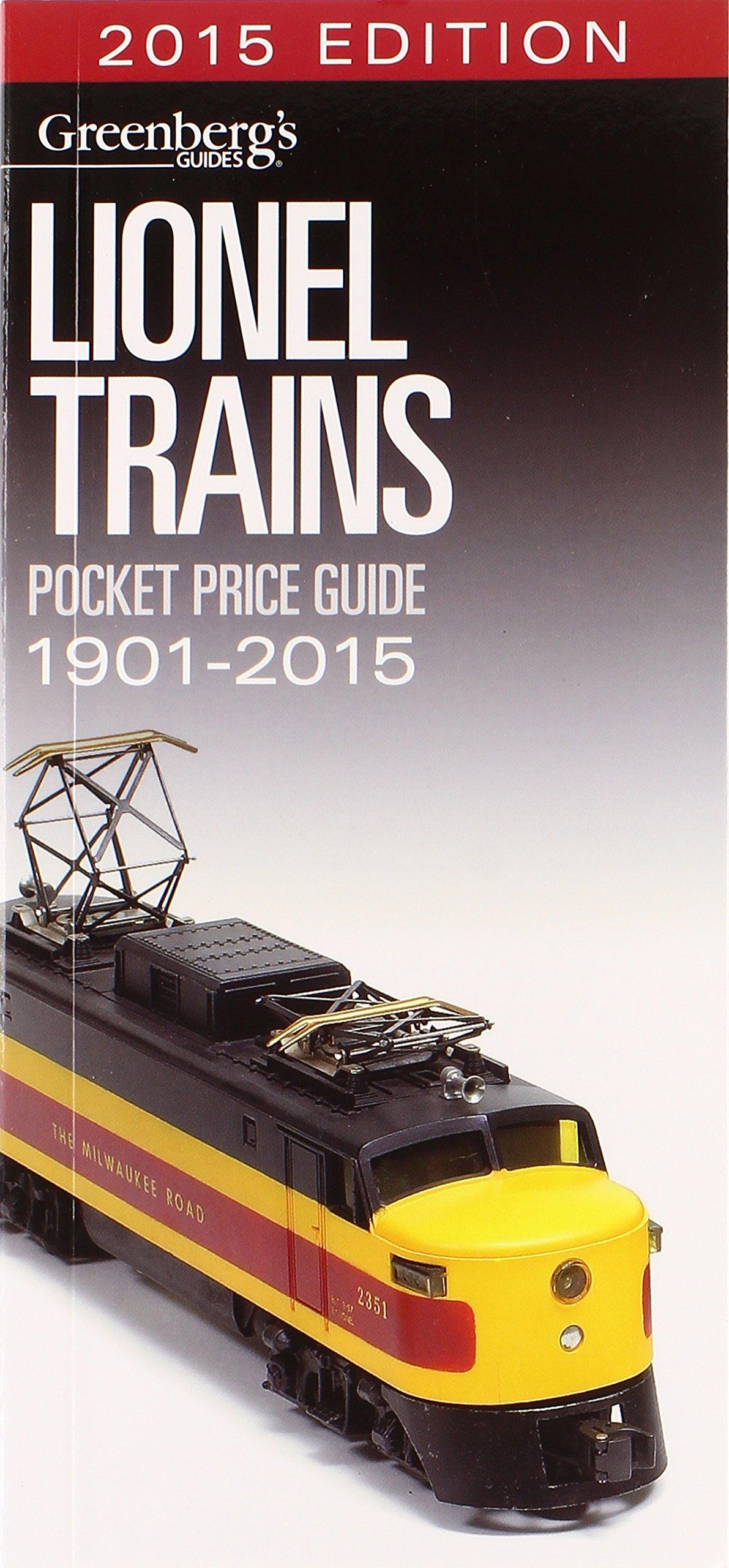 Lionel Trains Pocket Price Guide 1901-2015 (Greenberg\'s Pocket ...