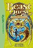Beast Quest 29 - Le maître des océans