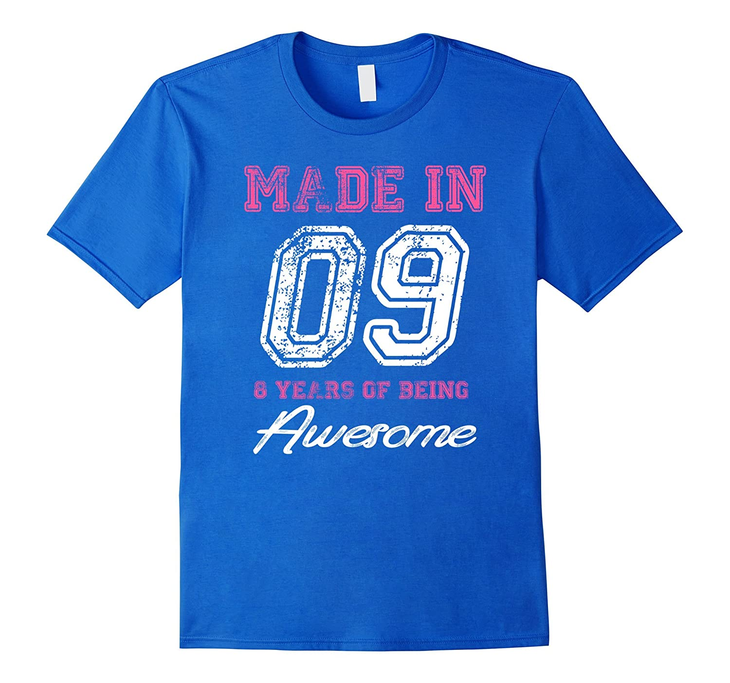 8th Birthday Gift T Shirt Made In 09 Cute 8 Yrs Old PL