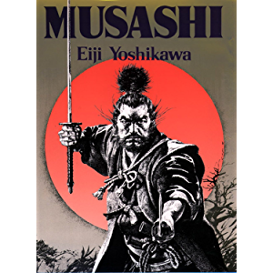 Musashi: An Epic Novel of the Samurai Era