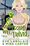 Have Lizard, Will Travel (Double-Oh Shifters Book 1)