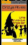Uma bruxa que fingia ser do bem: literatura Infantil