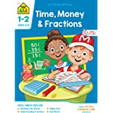School Zone - Time, Money & Fractions Workbook - 32 Pages, Ages 6 to 8, 1st and 2nd Grade, Adding Money, Counting Coins, Tell
