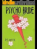 Psycho Bride