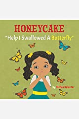 Honeycake: Help I Swallowed a Butterfly Kindle Edition
