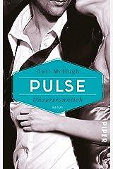 Pulse - Unzertrennlich: Roman (Collide 2) (German Edition) Kindle Edition