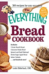 The Everything Bread Cookbook (Everything®) Kindle Edition