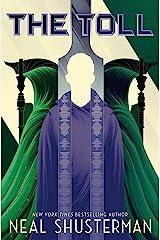 The Toll (Arc of a Scythe Book 3) Kindle Edition