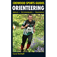 Orienteering: Skills- Techniques- Training (Crowood Sports Guides) (English
