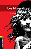 Les Miserables Level 1 Oxford Bookworms Library (English Edition)