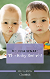 The Baby Switch! (The Wyoming Multiples Book 1)