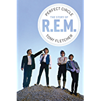 Perfect Circle: The Story of R.E.M. (English Edition)