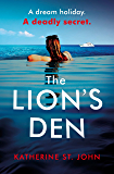 The Lion's Den: The 'impossible to put down' must-read gripping thriller of 2020