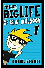 The Big Life of Remi Muldoon 1 Kindle Edition