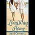 Long Way Home (A Mangrove Island Novel Book 1)