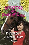 Tormenta y el Grand Slam (Secretos Del Pony Club)