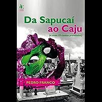 Da Sapucaí ao Caju: (e mais 19 contos premiados)