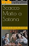 Scacco Matto a Satana