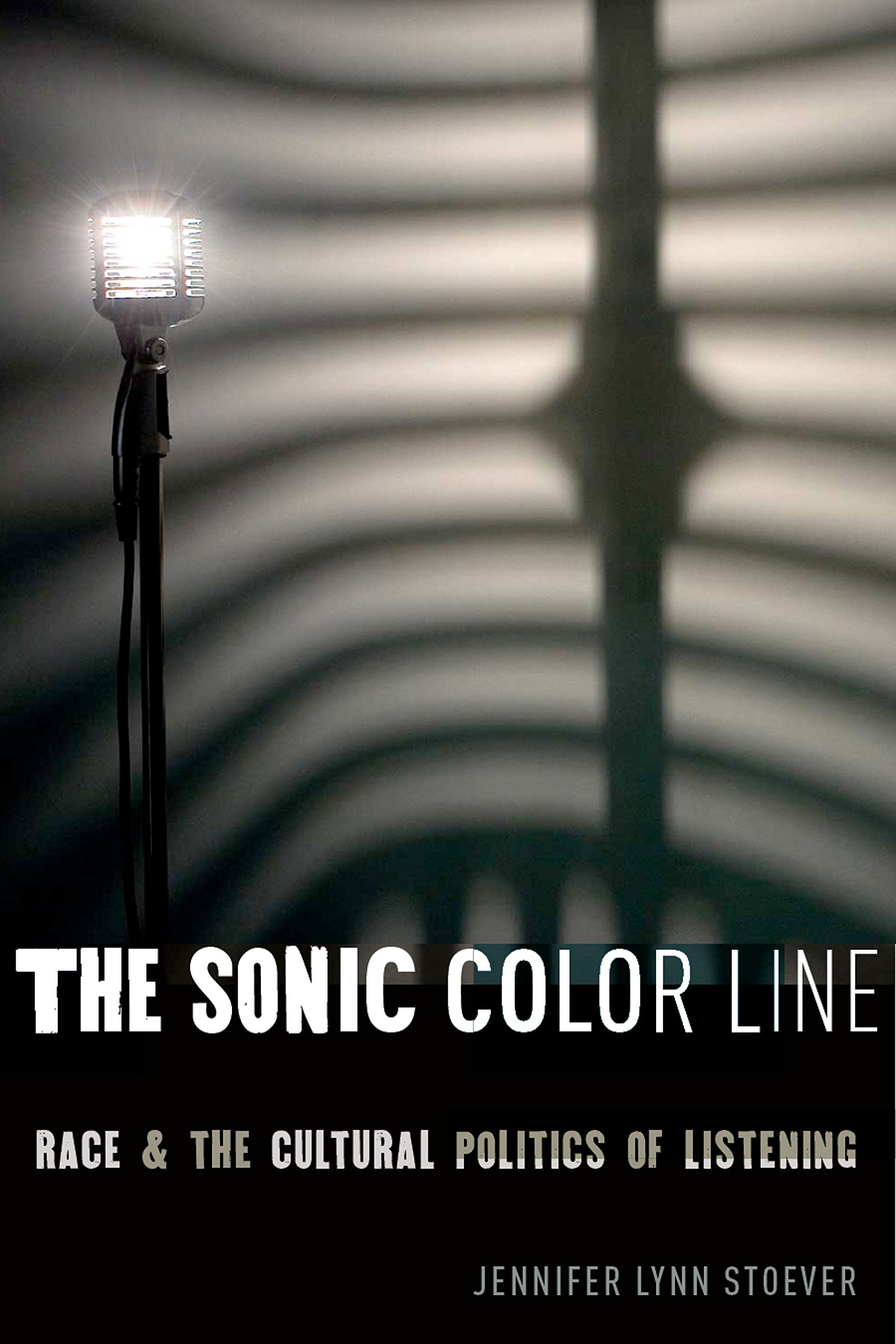 Read Online The Sonic Color Line: Race and the Cultural Politics of Listening (Postmillennial Pop) ebook
