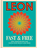 Leon Fast & Free: Free-from recipes for people who really like food (English Edition)