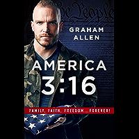 America 3:16: Family, Faith, Freedom, Forever