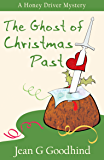 The Ghost of Christmas Past - a Honey Driver Mystery #8 (A Honey Driver Murder Mystery)