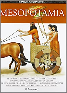 Mesopotamia (Grandes Civilizaciones) (Spanish Edition)