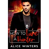 How to Lure a Hunter (VRC: Vampire Related Crimes Book 3)