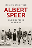 Albert Speer: Eine deutsche Karriere (German Edition)