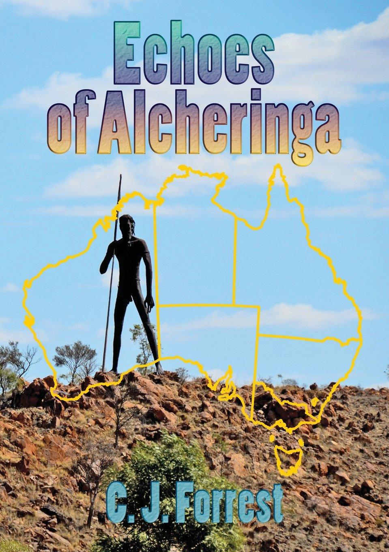 Echoes of Alcheringa