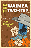 The Waimea Two-Step (The Noelani Lee Mysteries Book 4)