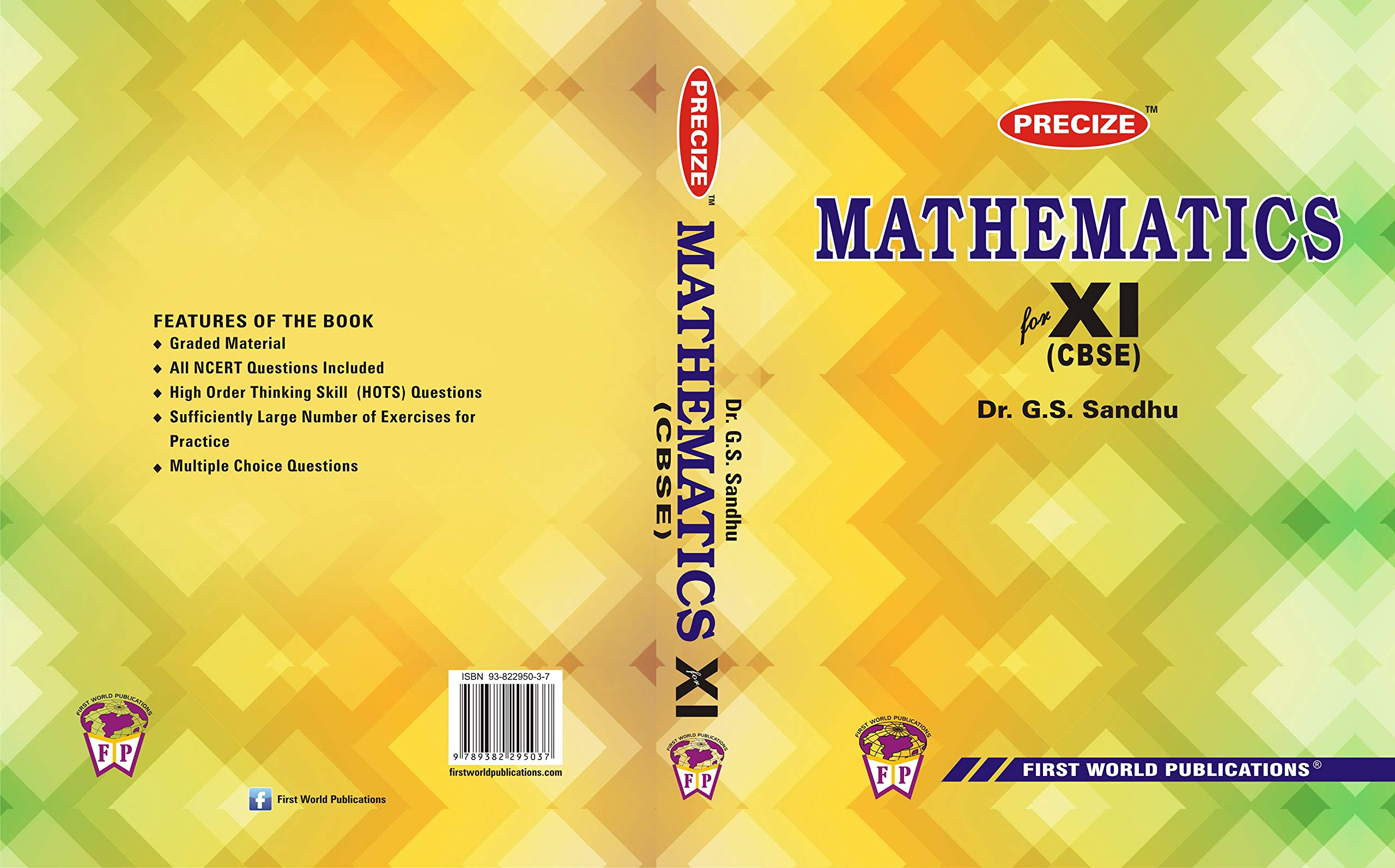 Precize Mathematics For XI English, Paperback, Dr  G S Sandhu