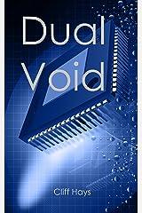 Dual Void Kindle Edition