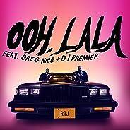 Ooh LA LA (feat. Greg Nice & DJ Premier) [Explicit]