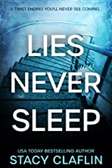 Lies Never Sleep: A thriller with a twist ending you'll never see coming Kindle Edition