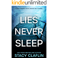 Lies Never Sleep: A thriller with a twist ending you'll never see coming